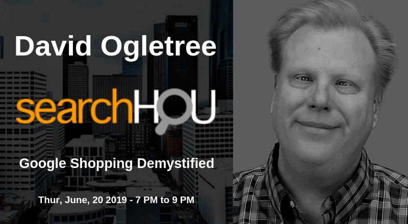 SearchHOU Digital Marketing Group - Houston, TX - David Ogletree