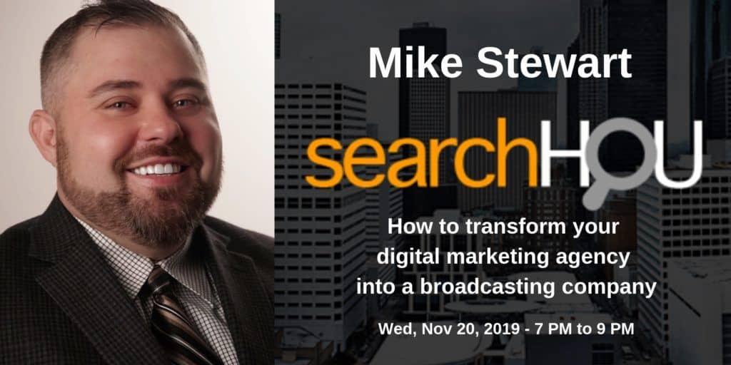 SearchHOU Digital Marketing Group - Houston, TX - Mike Stewart