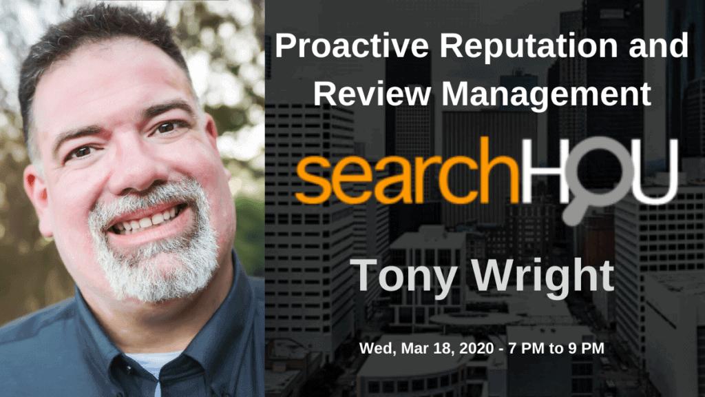 SearchHOU: Digital Marketing Group - Houston, TX - Tony Wright